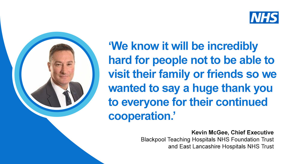 We know it will be incredibly hard for people not to be able to visit their family or friends so we wanted to say a huge thank you to everyone for their continued cooperation - Kevin McGee