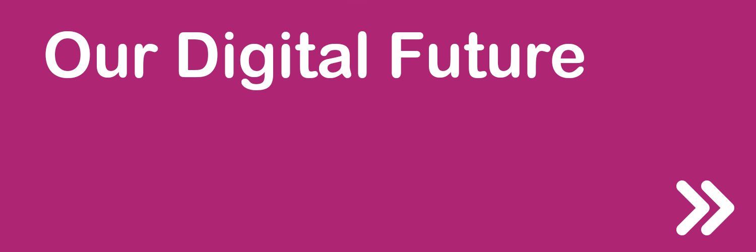 our-digital-future-button.png